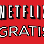 Vedere Netflix gratis